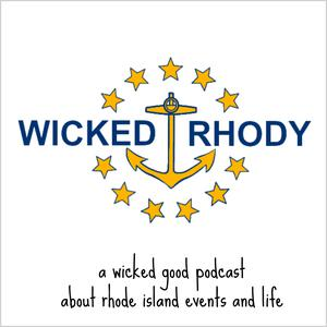 Wicked Rhody: Rhode Island 's Events and Life in Providence, Newport, and the Divine Ocean State