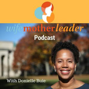 WifeMotherLeader Podcast