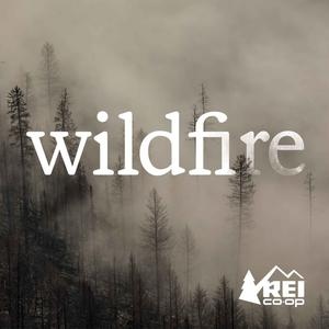 Best Outdoor Podcasts (2019): Wildfire