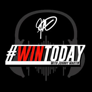 Top 10 podcasts: #WinToday with Johnny Martin