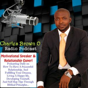 Wisdom For Living With Charles Brown O. | Motivational Speaker |Relationship Coach | Personal Develo...