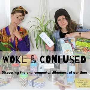 Woke & Confused