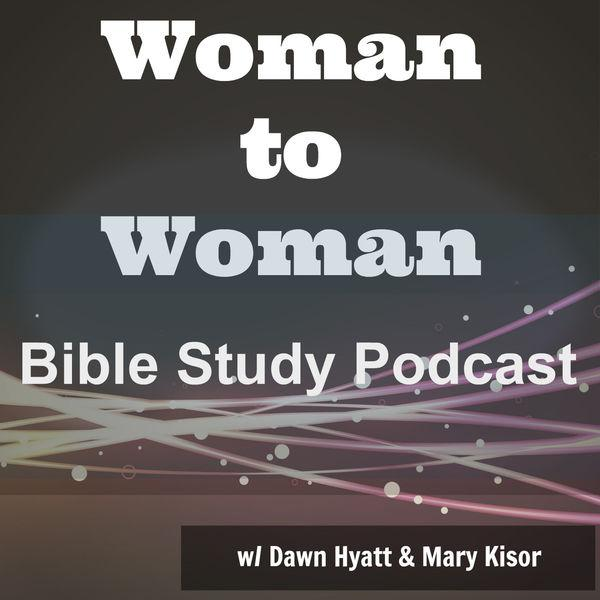 Woman to Woman (podcast) - Dawn Hyatt | Listen Notes