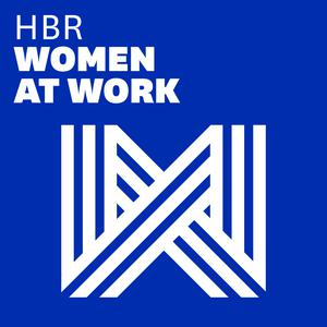 Best Business Podcasts (2019): Women at Work