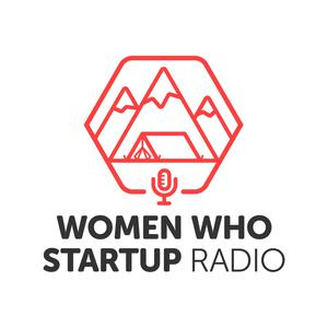 Best Startup Podcasts (2019): Women Who Startup Radio