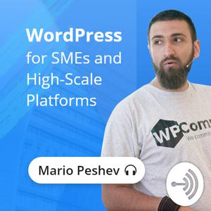 WordPress for SMEs and High-Scale Platforms