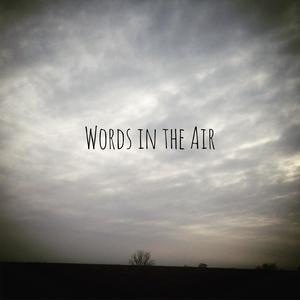 Words in the Air: 52 Weeks of Poetry