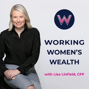 Working Women's Wealth: The confidence to grow yourself and your money to achieve your goals and dream retirement