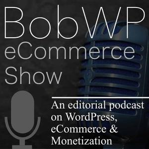 BobWP eCommerce Show - WordPress