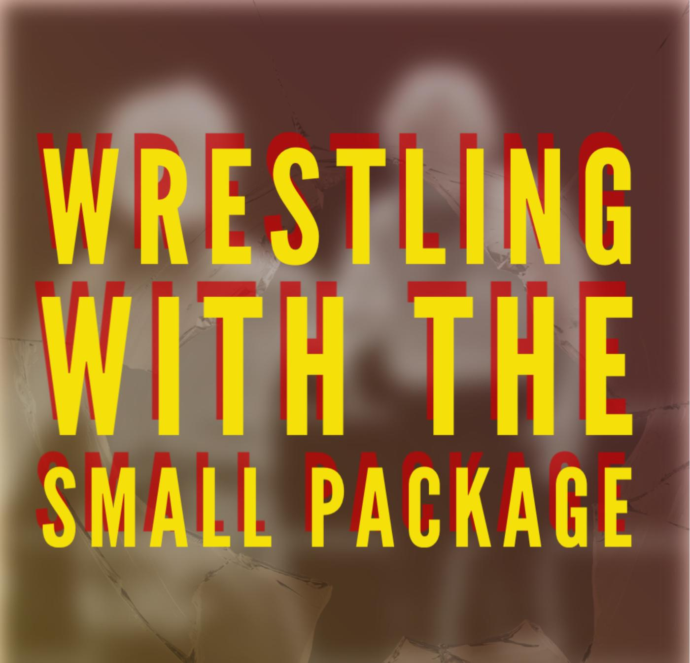 Wrestling with the Small Package Podcasting Network | Listen Notes