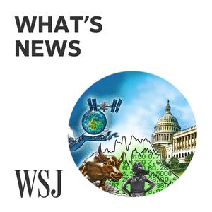 Best Politics Podcasts (2019): WSJ What's News