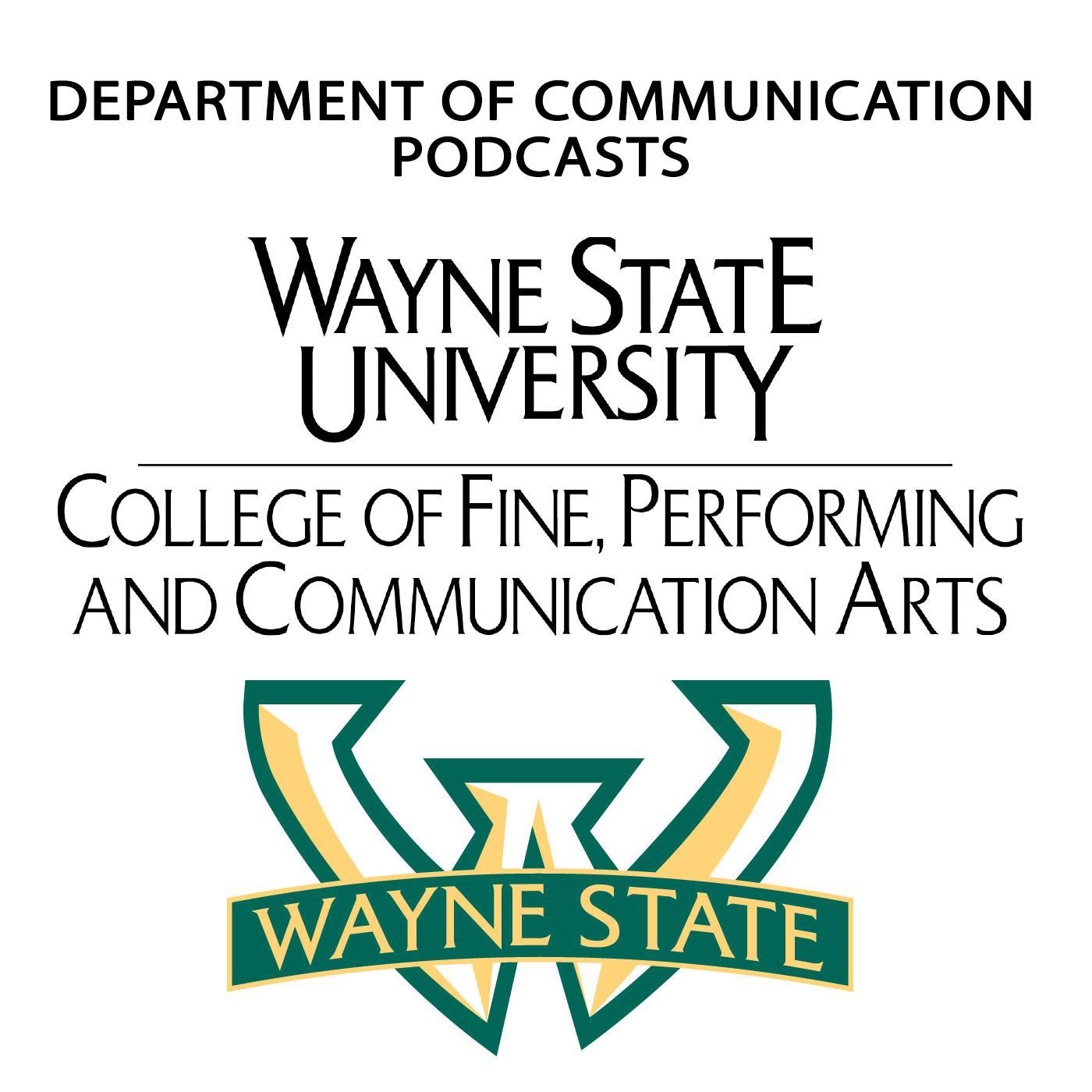 Wayne State Calendar.Wsu Media Arts Podcast Kellygman Listen Notes