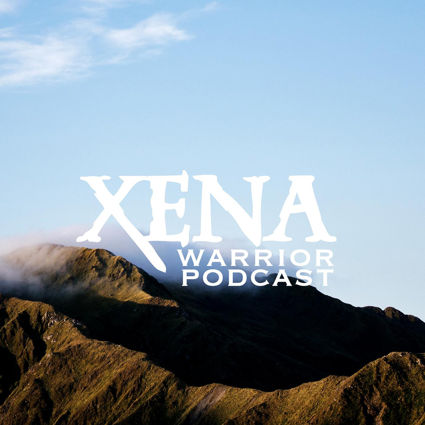 Xena: Warrior Podcast - Xena: Warrior Podcast | Listen Notes