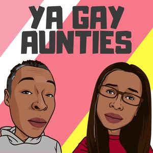 Top 10 podcasts: Ya Gay Aunties