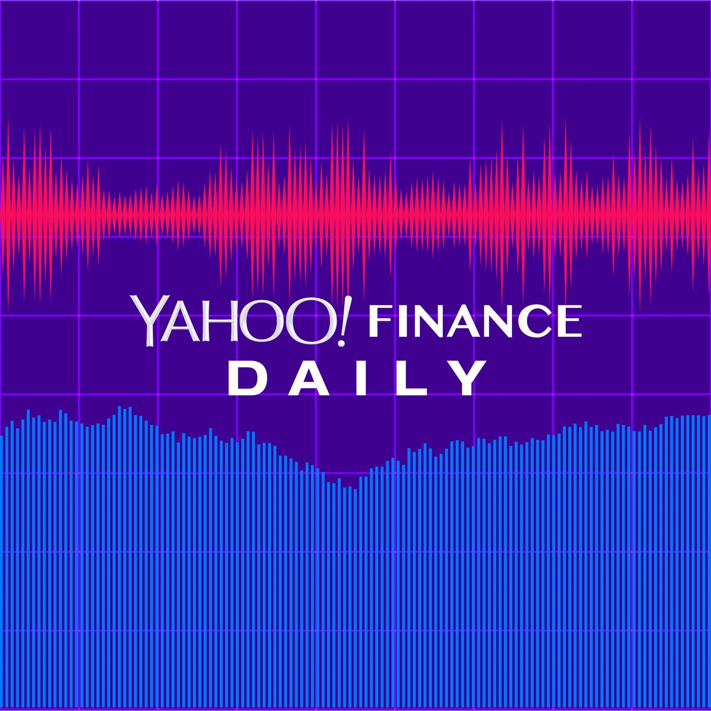 Yahoo Finance Daily (podcast) - Yahoo Finance | Listen Notes