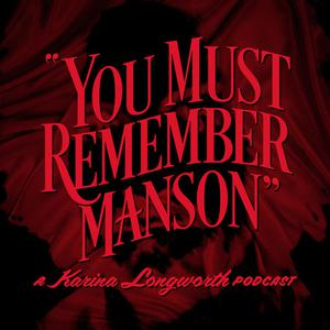 You Must Remember Manson