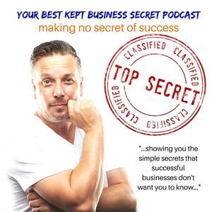 Your Best Kept Business Secret Podcast
