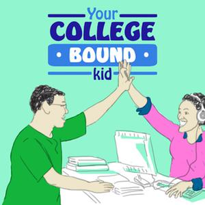 Best K-12 Podcasts (2019): Your College Bound Kid   Scholarships, Admission, & Financial Aid Strategies