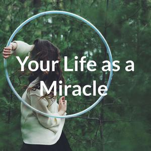 Your Life as a Miracle with Miqueas