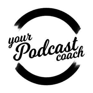 Best Podcasting Podcasts (2019): Your Podcast Coach