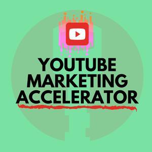 YouTube Marketing Accelerator