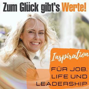 Zum Gluck Gibts Werte Inspiration Fur Job Life Und Leadership Listen Notes